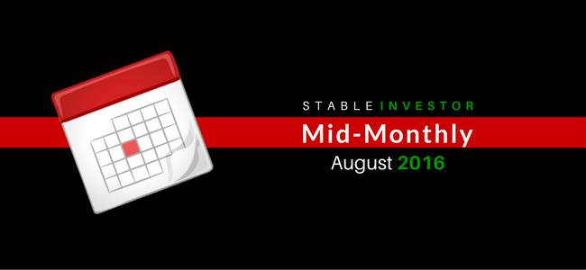 Stable Investor Mid-Monthly August 2016